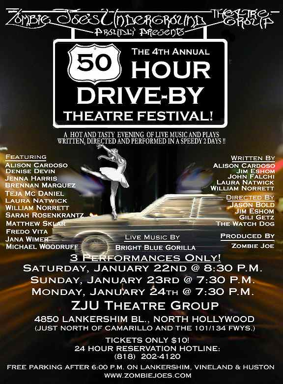 50 Hour Drive-By Festival - JAN 22, 23, 24